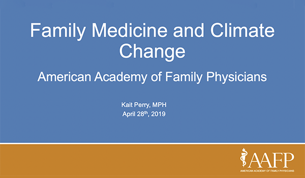 Family Medicine and Climate Change