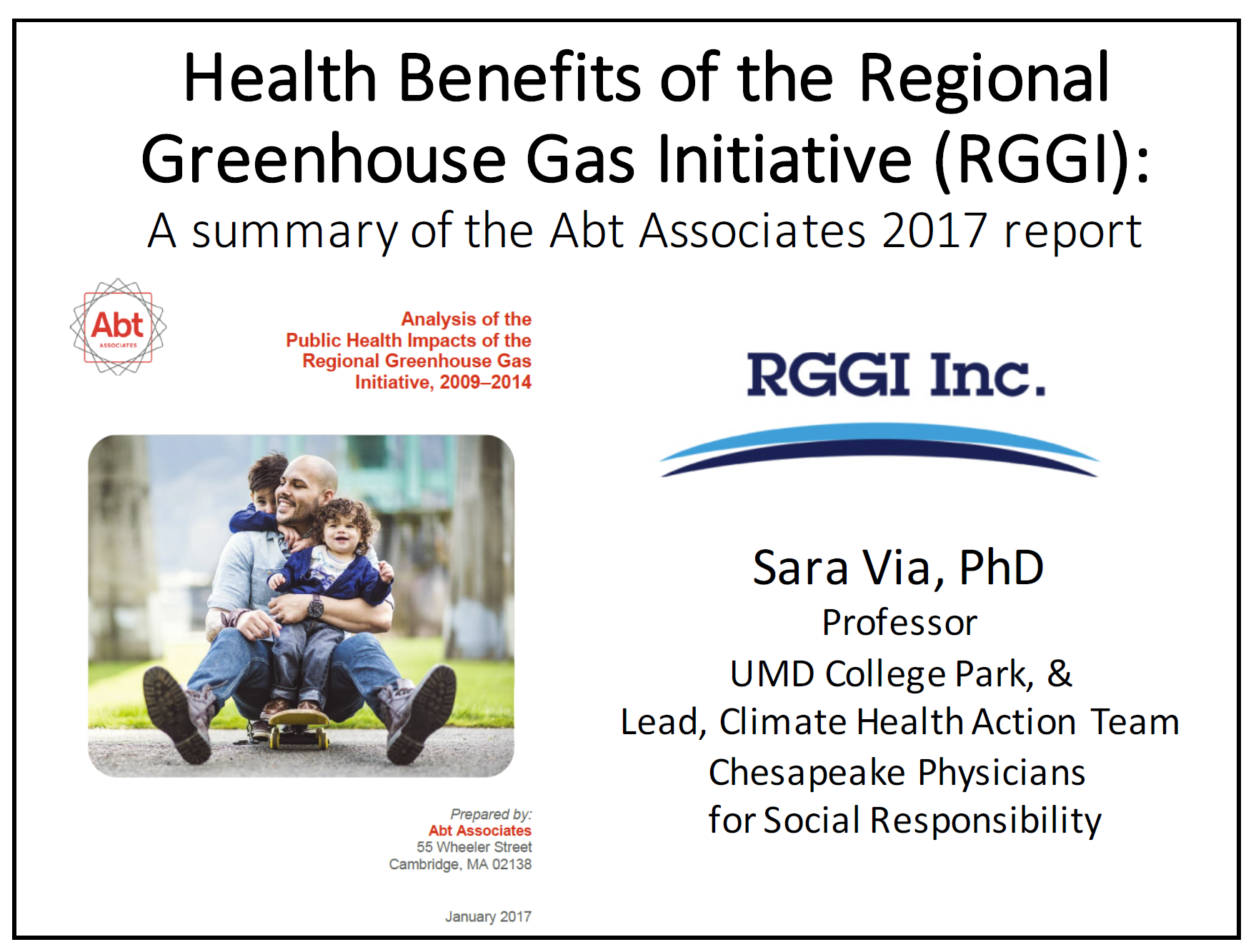 Health Benefits of the Regional Greenhouse	Gas Initiative (RGGI): Summary of 2017 report