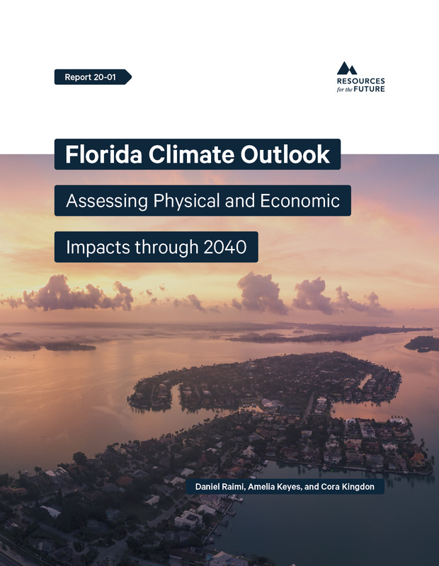 REPORT: Florida Climate Outlook: Assessing Physical and Economic Impacts through 2040