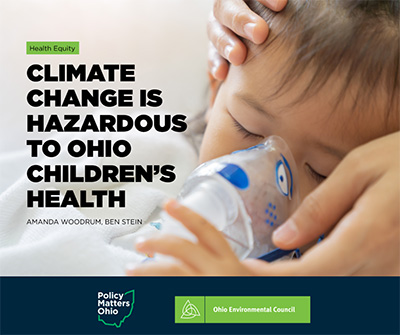 REPORT: Climate Change is Hazardous to Ohio Children's Health